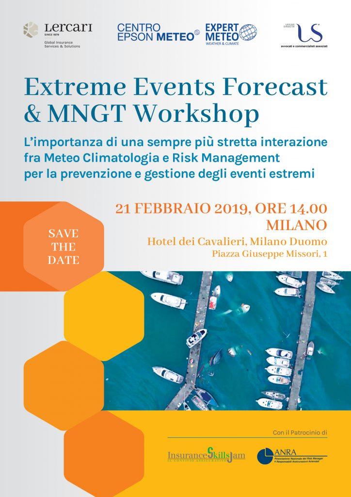 """METEO EXPERT: """"Extreme events forecast & MNGT"""": grande attesa per l'evento dedicato all'interazione tra meteo, climatologia e risk management"""